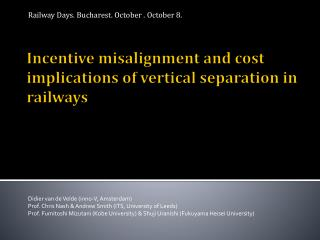 Incentive misalignment and cost implications of vertical separation in railways