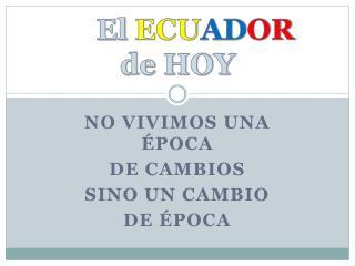 El  ECU AD OR de HOY