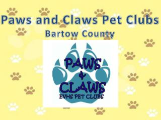 Paws and Claws Pet Clubs Bartow County