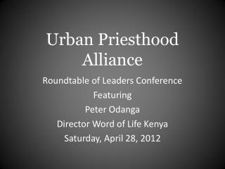Urban Priesthood Alliance