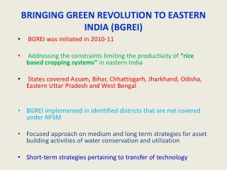 BRINGING GREEN REVOLUTION TO EASTERN INDIA (BGREI)