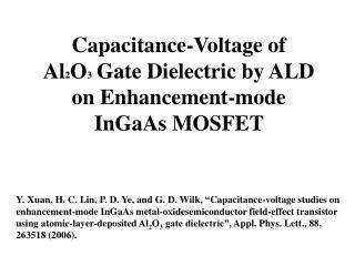 Capacitance-Voltage of  Al 2 O 3   Gate Dielectric by ALD on Enhancement-mode  InGaAs  MOSFET