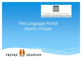 The Language Portal Dutch /  Frisian