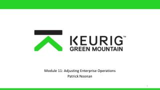 Module 11: Adjusting Enterprise Operations Patrick Noonan