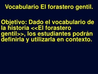Vocabulario El forastero gentil.
