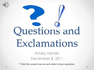Questions and Exclamations