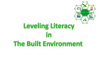 Leveling Literacy in The Built Environment