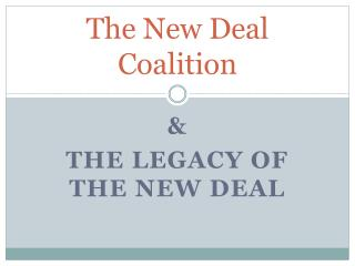 The New Deal Coalition