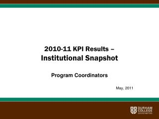 2010-11 KPI Results –   Institutional Snapshot