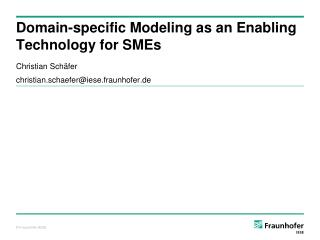 Domain-specific Modeling as an Enabling Technology for SMEs