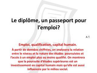 Le dipl me, un passeport pour l emploi