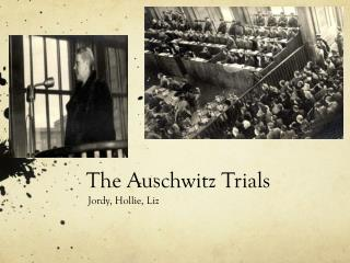 The Auschwitz Trials
