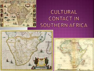 Cultural Contact in Southern Africa