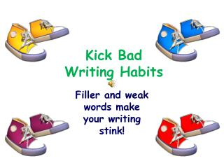 Kick Bad Writing Habits