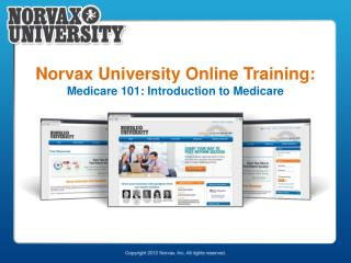 Norvax University Online Training:  Medicare 101: Introduction to Medicare