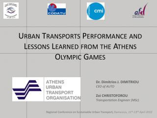Urban Transports Performance and Lessons Learned from the Athens Olympic Games