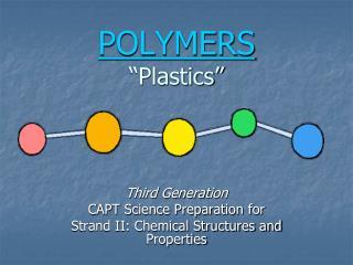 POLYMERS �Plastics�