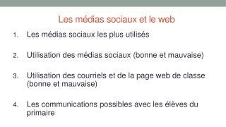 Les  m�dias sociaux  et le web