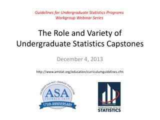 The Role and Variety of Undergraduate Statistics Capstones