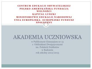 Centrum Edukacji Obywatelskiej Polsko-Ameryka?ska Fundacja Wolno?ci Kapita? Ludzki