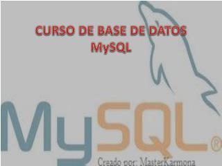 CURSO DE BASE DE DATOS MySQL