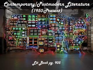 Contemporary/Postmodern Literature (1950-Present)