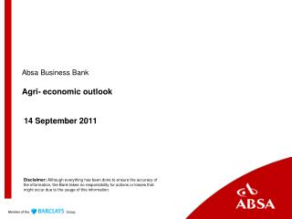 Absa Business Bank Agri- economic outlook  14 September 2011