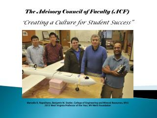 "The Advisory Council of Faculty (AC F) "" Creating a Culture for Student Success"""