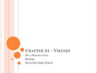 Chapter 24 – Viruses