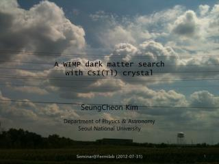 A WIMP dark matter search  with  CsI ( Tl ) crystal