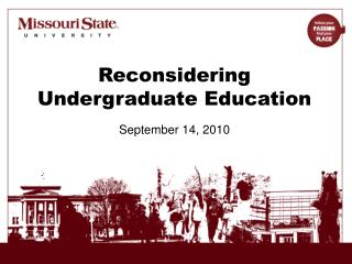 Reconsidering  U ndergraduate Education