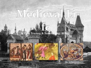 Medieval  Li fe