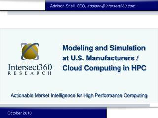Modeling and Simulation at U.S. Manufacturers /  Cloud Computing in HPC