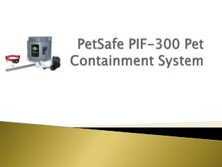 PetSafe  PIF-300 Pet Containment System