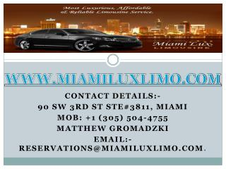 Best Miami Car Service by Miami Lux Limousine