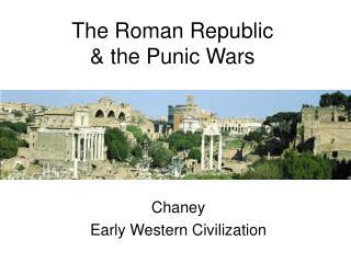 The Roman Republic   the Punic Wars