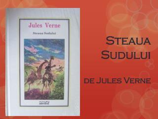 Steaua Sudului de Jules Verne