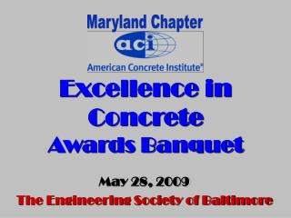 Excellence in Concrete Awards Banquet