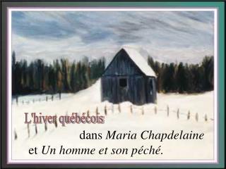 Dans Maria Chapdelaine