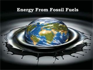 Energy From Fossil Fuels