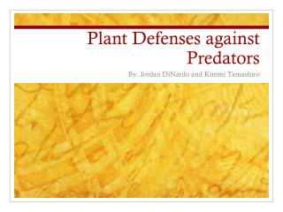 Plant Defenses against Predators
