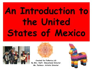 An Introduction to the United  States of Mexico