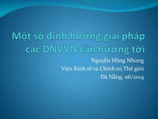 Một số định hướng giải pháp các  DNVVN  cần hướng tới