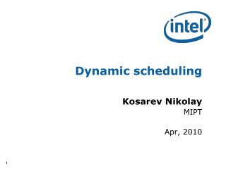 Dynamic scheduling