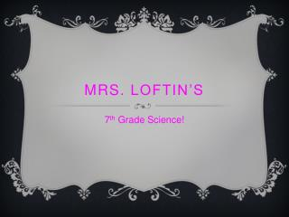 Mrs.  Loftin's