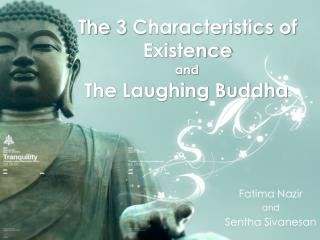 The 3 Characteristics of Existence