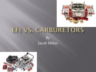 EFI vs. Carburetors