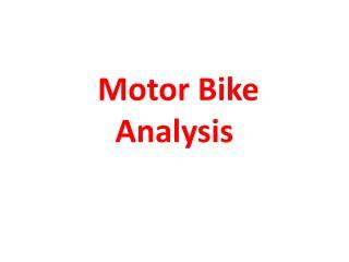 Motor Bike  A nalysis