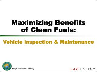 Maximizing Benefits of Clean Fuels: