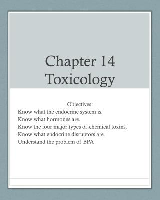 Chapter 14 Toxicology